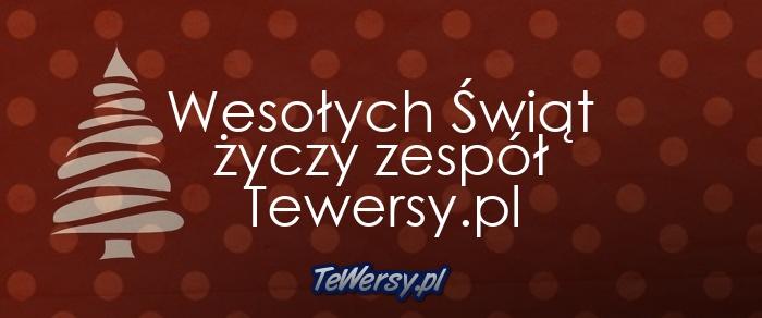 Wesołych Świąt życzy zespół Tewersy.pl